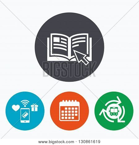 Instruction sign icon. Manual book symbol. Read before use. Mobile payments, calendar and wifi icons. Bus shuttle.
