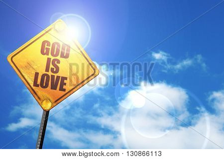 god is love, 3D rendering, a yellow road sign