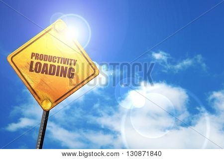 productivity loading, 3D rendering, a yellow road sign