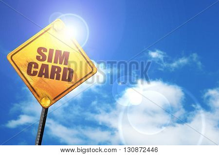 sim card, 3D rendering, a yellow road sign