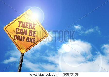 there can be only one, 3D rendering, a yellow road sign
