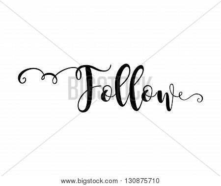 Follow. Verb. Beautiful greeting card with calligraphy black text word. Hand drawn design elements. Handwritten modern brush lettering on a white background isolated. Vector illustration EPS 10