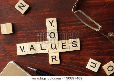 Words Your Values from wooden blocks with letters.