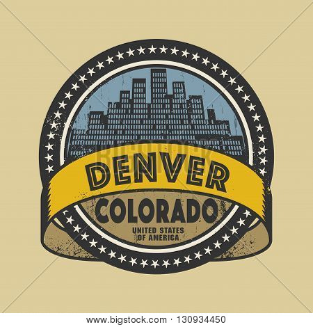 Grunge rubber stamp or label with name of Denver, Colorado, vector illustration