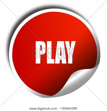 play, 3D rendering, red sticker with white text