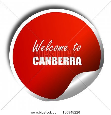 Welcome to canberra, 3D rendering, red sticker with white text