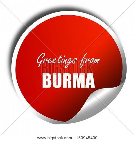 Greetings from burma, 3D rendering, red sticker with white text