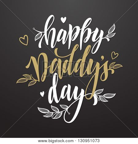 Father's Day Daddy vector greeting card. Hand drawn calligraphy lettering title with flourish and hearts golden pattern.