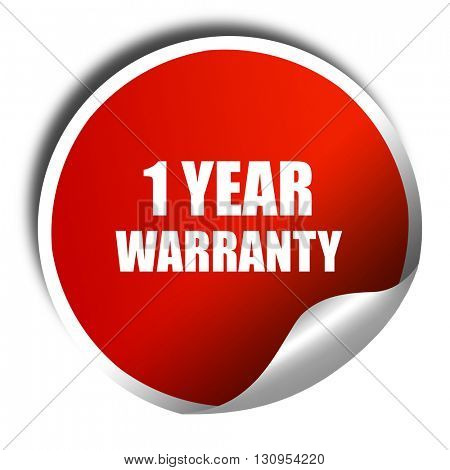 1 year warranty, 3D rendering, red sticker with white text