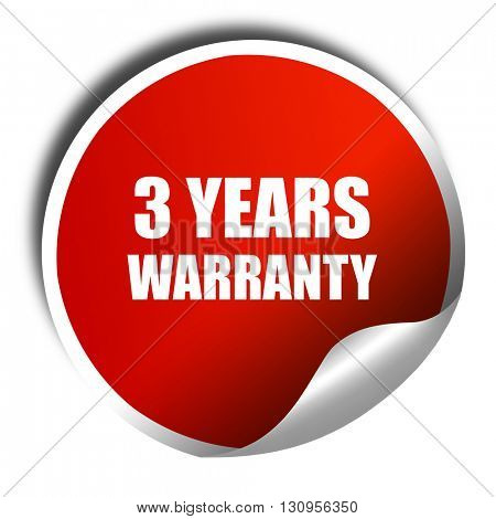 3 year warranty, 3D rendering, red sticker with white text