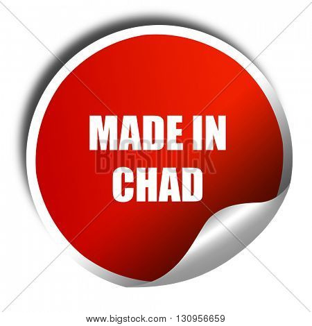 Made in chad, 3D rendering, red sticker with white text
