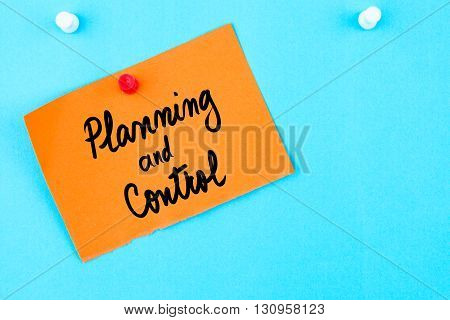 Planning And Control Written On Orange Paper Note