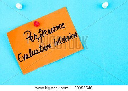 Performance Evaluation Interview Written On Orange Paper Note