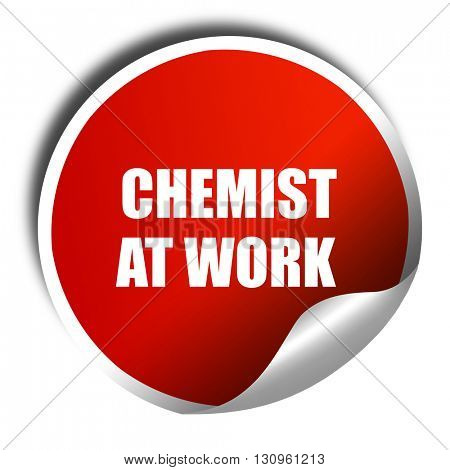 chemist at work, 3D rendering, red sticker with white text