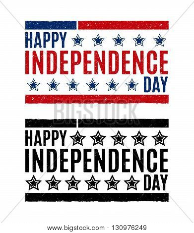 Grunge rubber stamp with word Happy Independence day. Vector illustration. Blue red and black white copies.