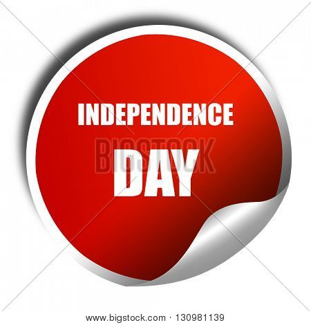 Happy independence day, 3D rendering, red sticker with white tex