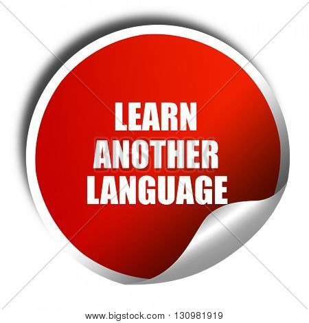 learn another language, 3D rendering, red sticker with white tex