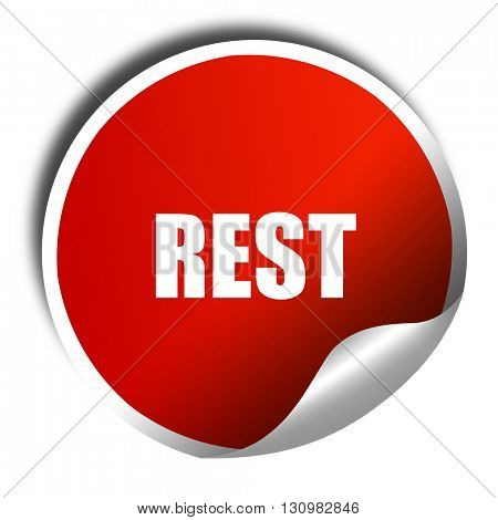 rest, 3D rendering, red sticker with white text