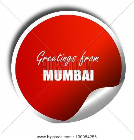Greetings from mumbai, 3D rendering, red sticker with white text