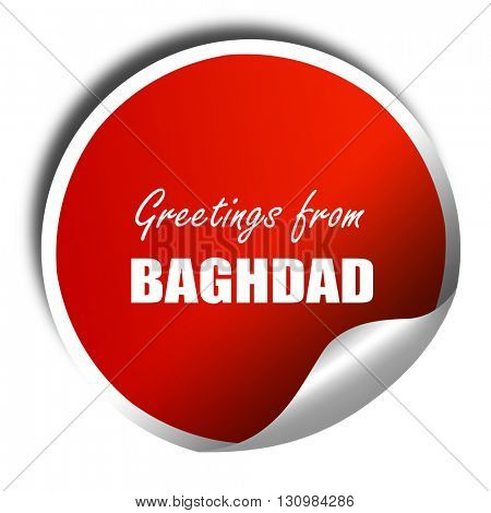 Greetings from baghdad, 3D rendering, red sticker with white tex