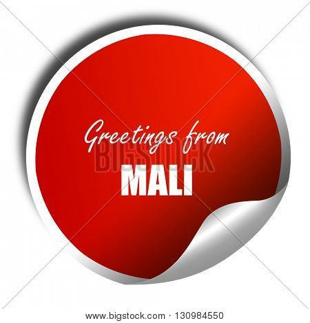 Greetings from mali, 3D rendering, red sticker with white text