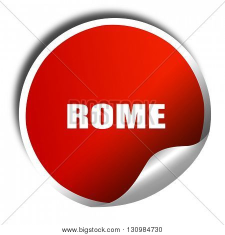 rome, 3D rendering, red sticker with white text