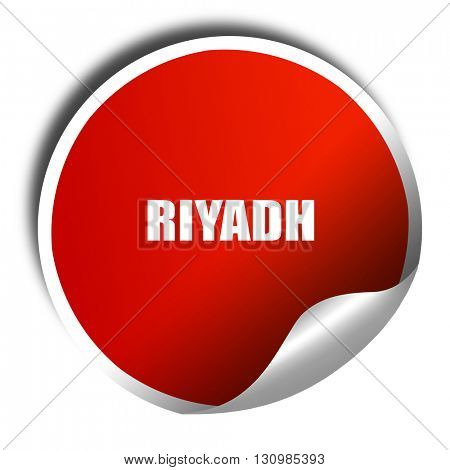 riyadh, 3D rendering, red sticker with white text