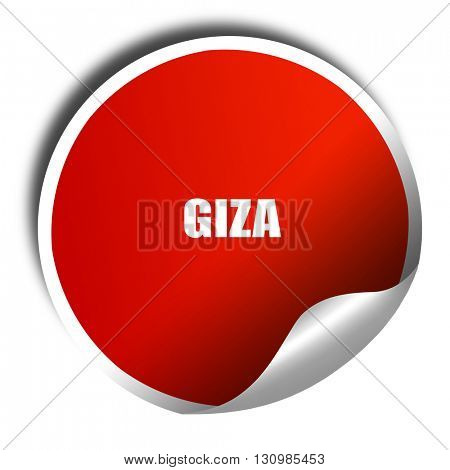 giza, 3D rendering, red sticker with white text