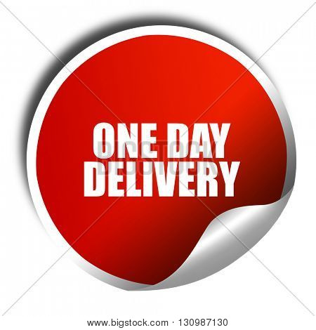 one day delivery, 3D rendering, red sticker with white text