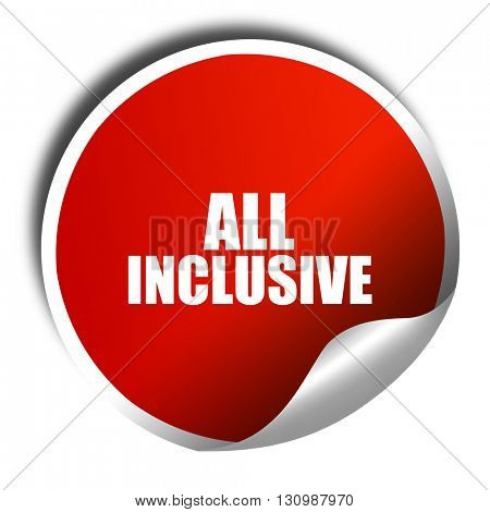 all inclusive, 3D rendering, red sticker with white text