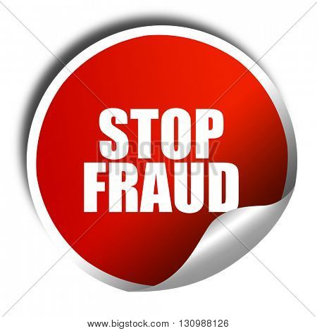 stop fraud, 3D rendering, red sticker with white text