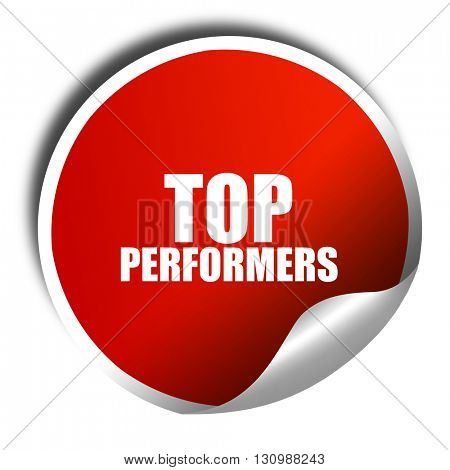top performers, 3D rendering, red sticker with white text