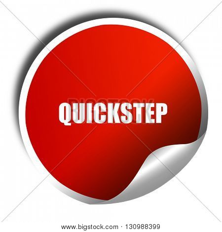 quick step, 3D rendering, red sticker with white text