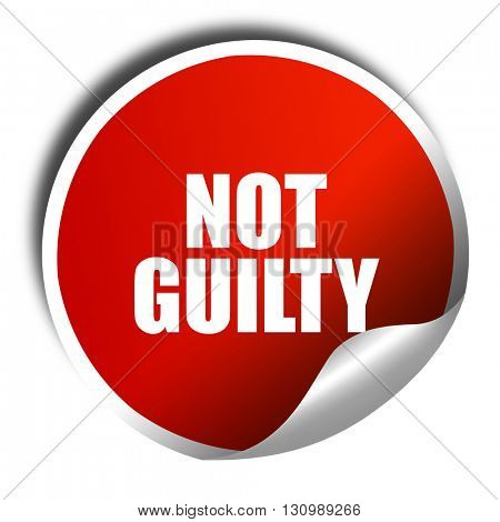 not guilty, 3D rendering, red sticker with white text