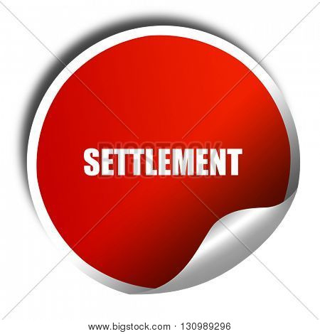 settlement, 3D rendering, red sticker with white text