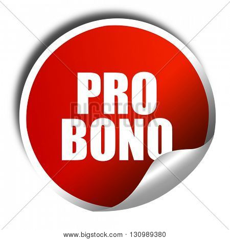 pro bono, 3D rendering, red sticker with white text