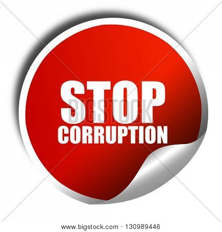 stop corruption, 3D rendering, red sticker with white text