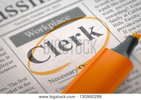 A Newspaper Column in the Classifieds with the Jobs of Clerk, Circled with a Orange Marker. Blurred Image. Selective focus. Hiring Concept. 3D Illustration.