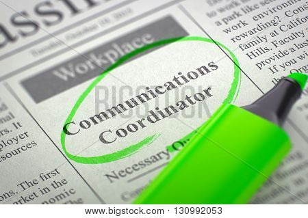 A Newspaper Column in the Classifieds with the Jobs of Communications Coordinator, Circled with a Green Marker. Blurred Image. Selective focus. Concept of Recruitment. 3D Render.