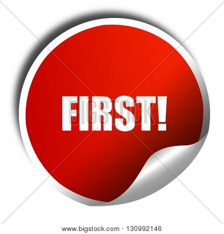 first!, 3D rendering, red sticker with white text