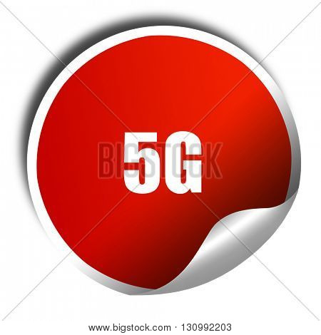 5g, 3D rendering, red sticker with white text