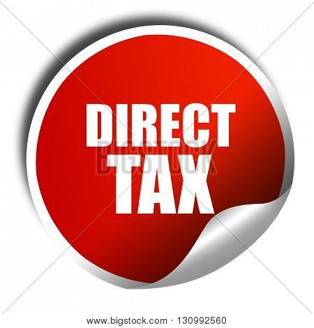 direct tax, 3D rendering, red sticker with white text