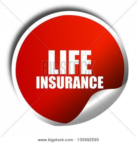 life insurance, 3D rendering, red sticker with white text