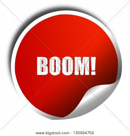 boom!, 3D rendering, red sticker with white text