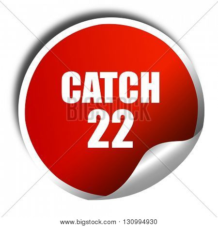 catch, 3D rendering, red sticker with white text