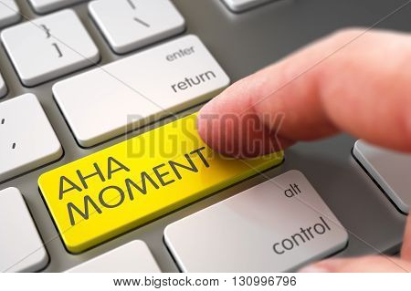 Finger Pressing a Metallic Keyboard Keypad with Aha Moment Sign. Hand Finger Press Aha Moment Keypad. Finger Pushing Aha Moment Key on White Keyboard. Selective Focus on the Aha Moment Key. 3D.