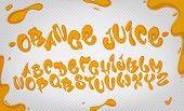 Orange Juice Hand Drawn Typeset, Water Alphabet, Vector Illustration On Transparent Background. poster