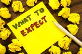 Word, Writing What To Expect. Business Concept For Achieve Expectation Written On Sticky Note Paper, poster