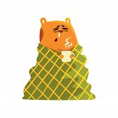 Sick Cartoon Hamster Character With Flu Wrapped In A Blanket Holding A Cup, Funny Brown Rodent Anima poster