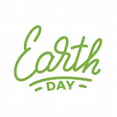 Earth Day. Lettering Illustration For Earth Day Celebration. poster
